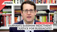 Ben Weingarten on Sussman indictment pertaining to Clinton, Trump and Russia.